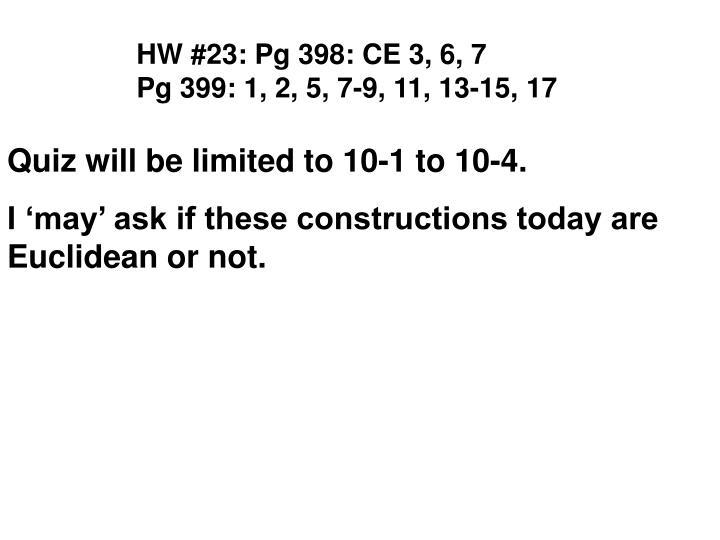 HW #23: Pg 398: CE 3, 6, 7