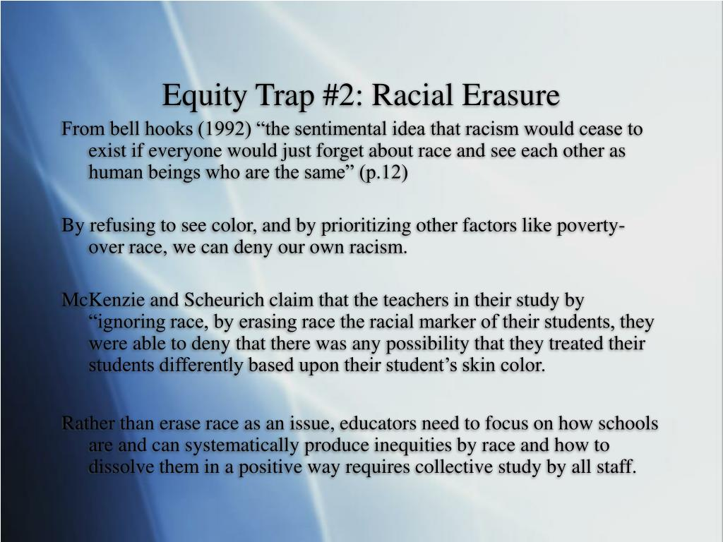 Equity Trap #2: Racial Erasure