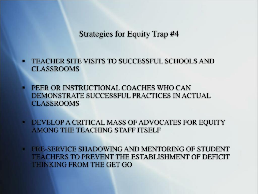 Strategies for Equity Trap #4