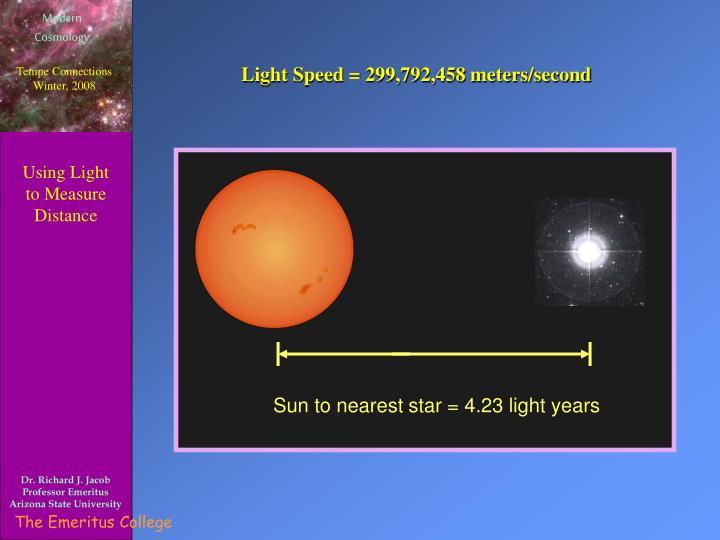 Sun to nearest star = 4.23 light years