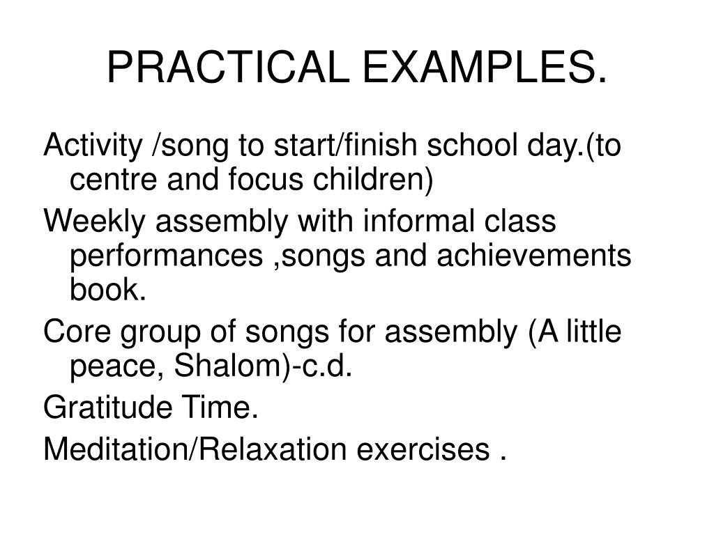 PRACTICAL EXAMPLES.