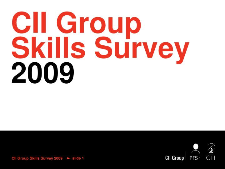 Cii group skills survey 2009