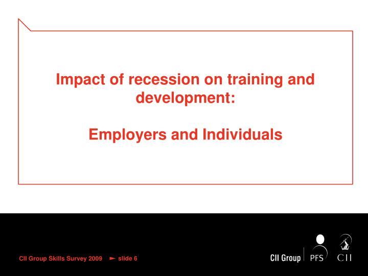 Impact of recession on training and development: