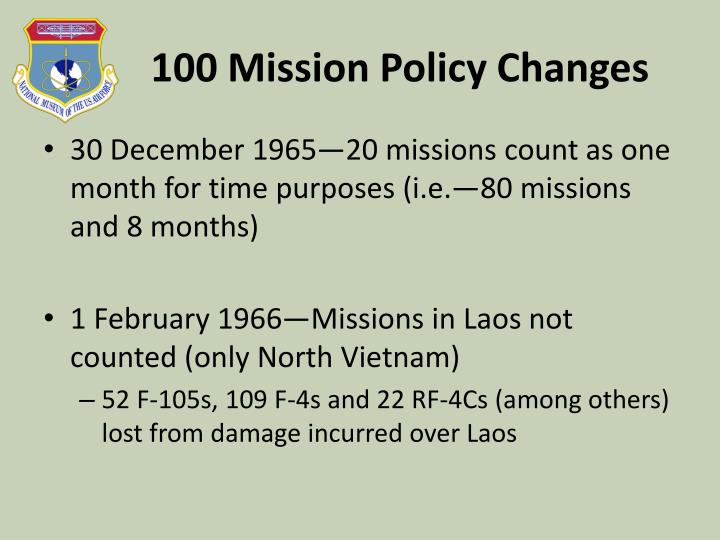 100 Mission Policy Changes