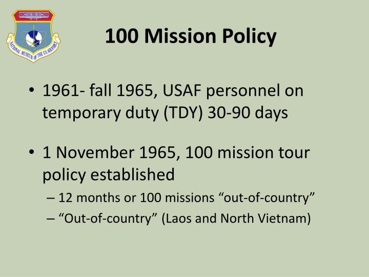 100 Mission Policy