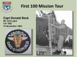 first 100 mission tour