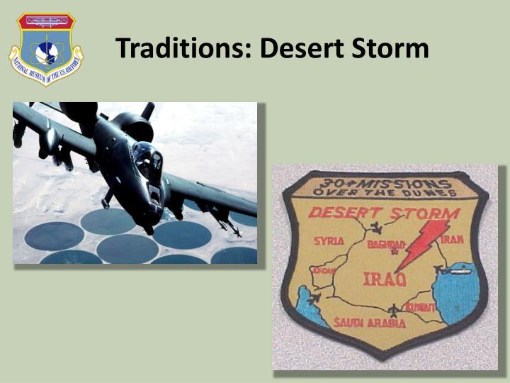 Traditions: Desert Storm