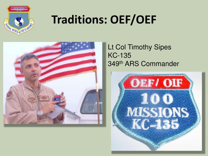 Traditions: OEF/OEF