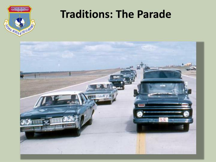 Traditions: The Parade
