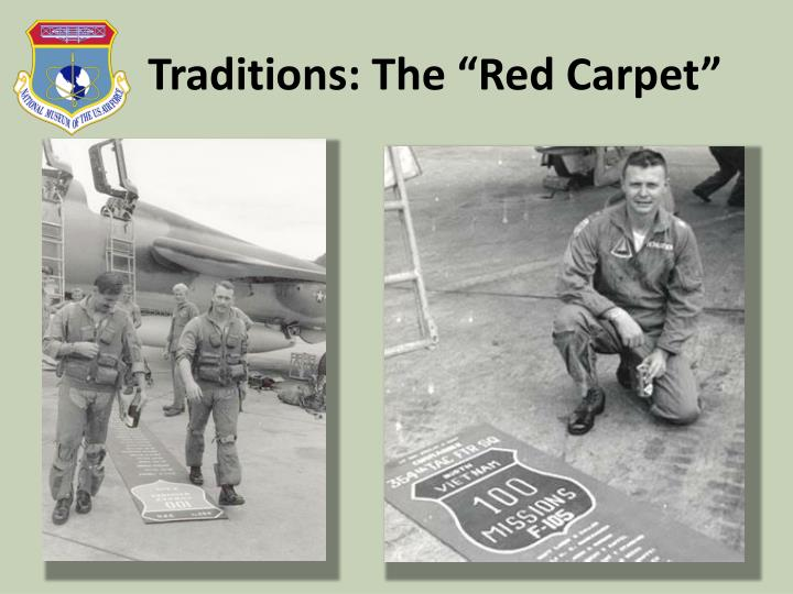 """Traditions: The """"Red Carpet"""""""