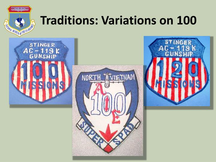 Traditions: Variations on 100