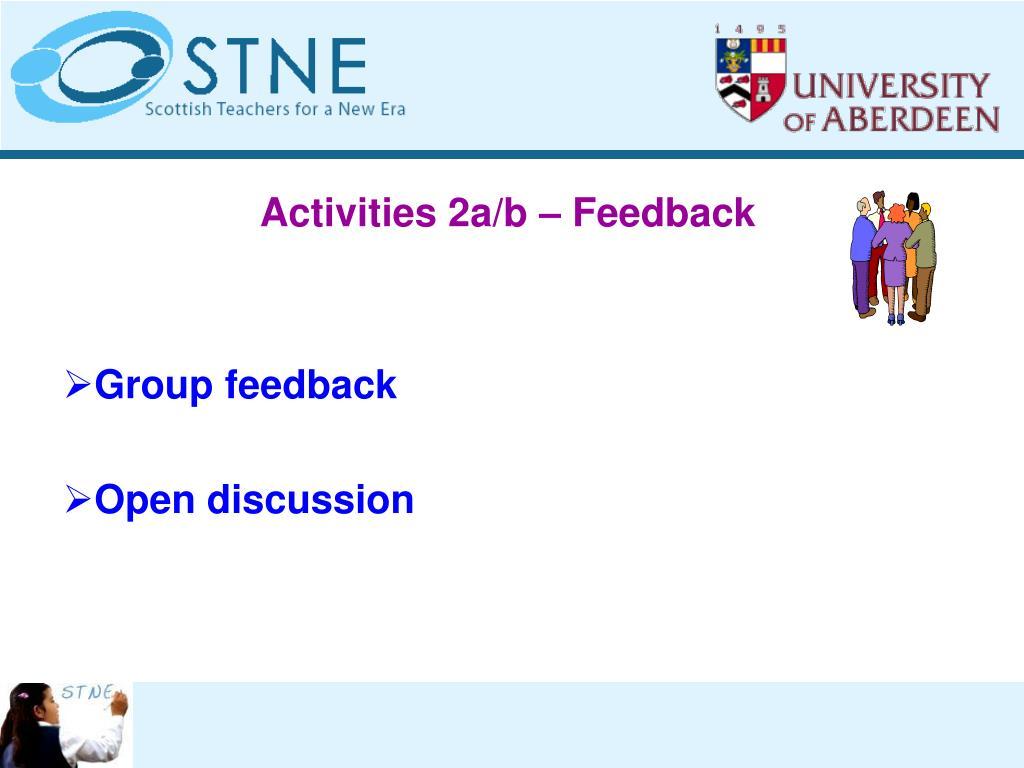 Activities 2a/b – Feedback