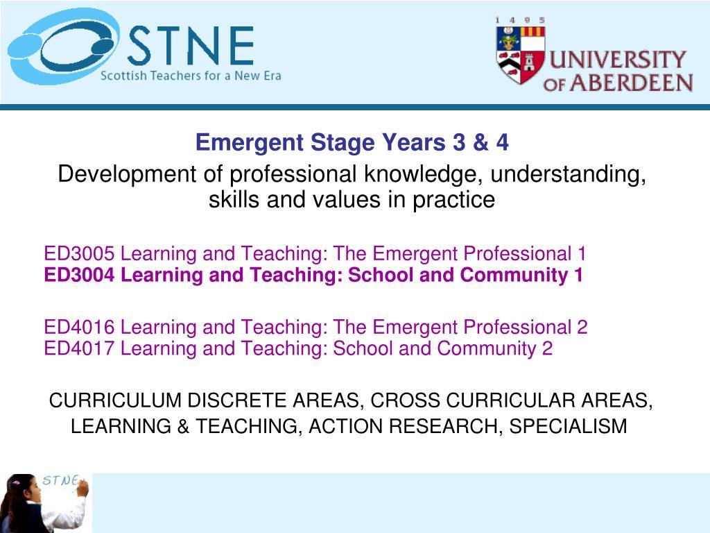 Emergent Stage Years 3 & 4