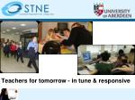 teachers for tomorrow in tune responsive
