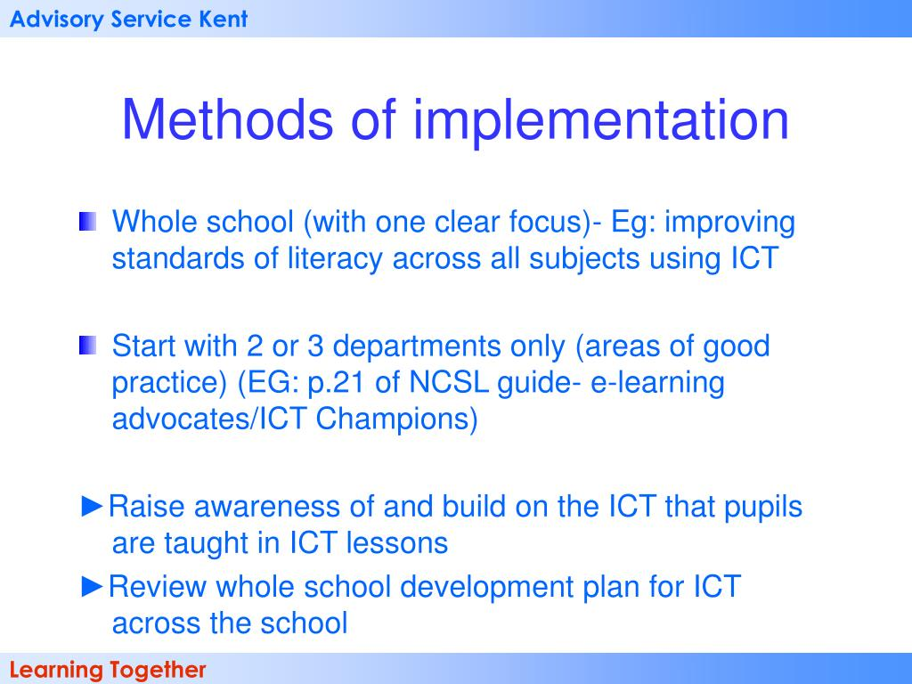 Methods of implementation
