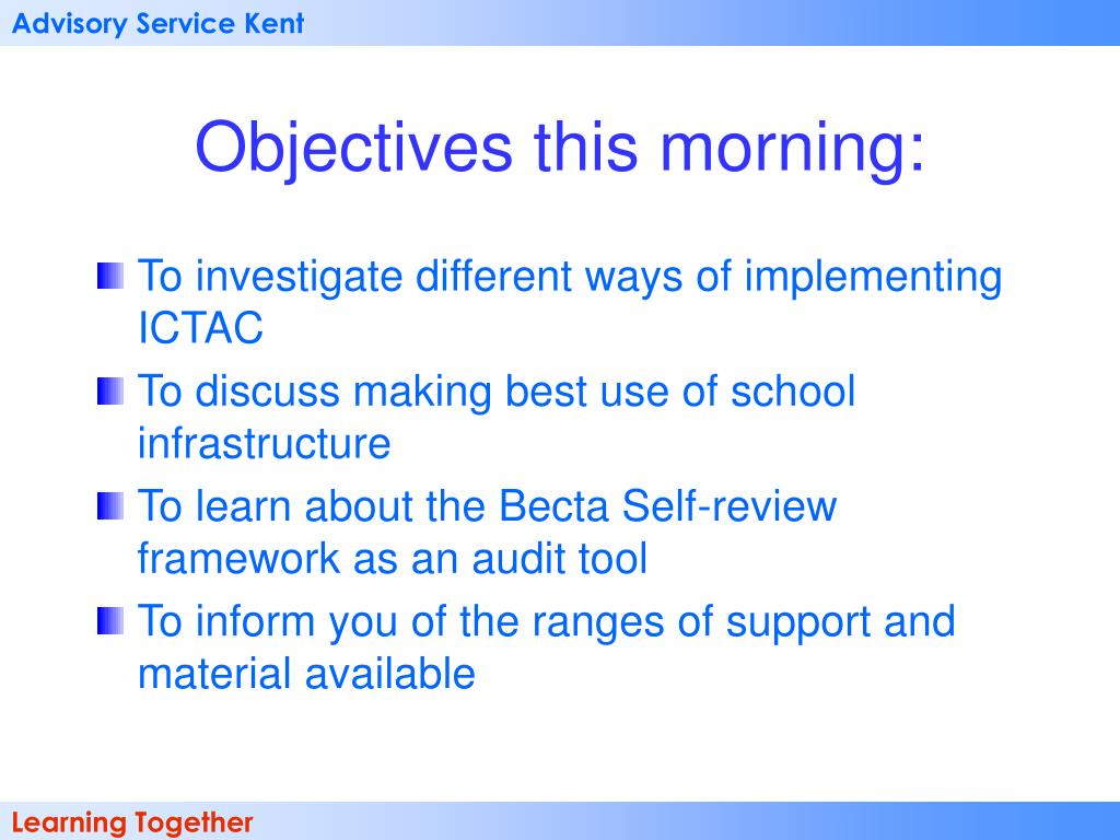 Objectives this morning: