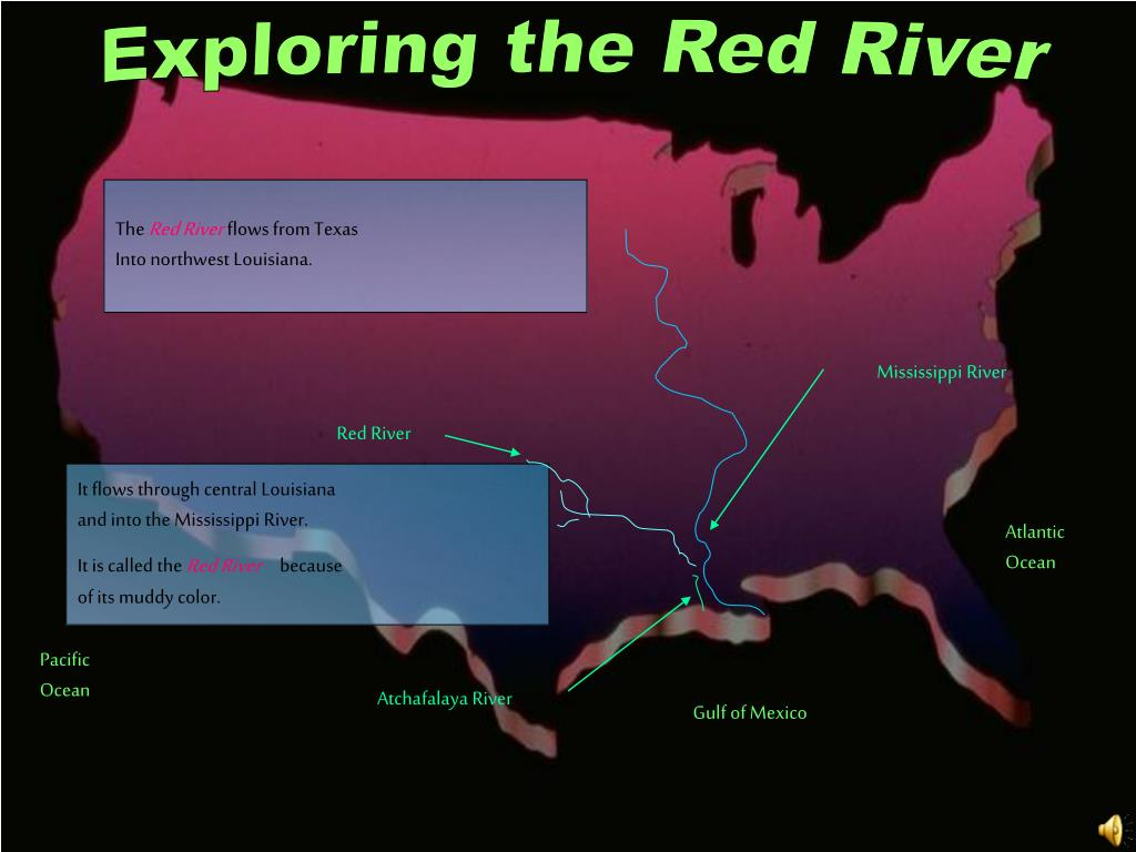 Exploring the Red River