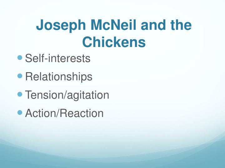 Joseph McNeil and the Chickens