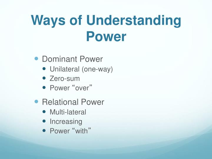Ways of Understanding Power