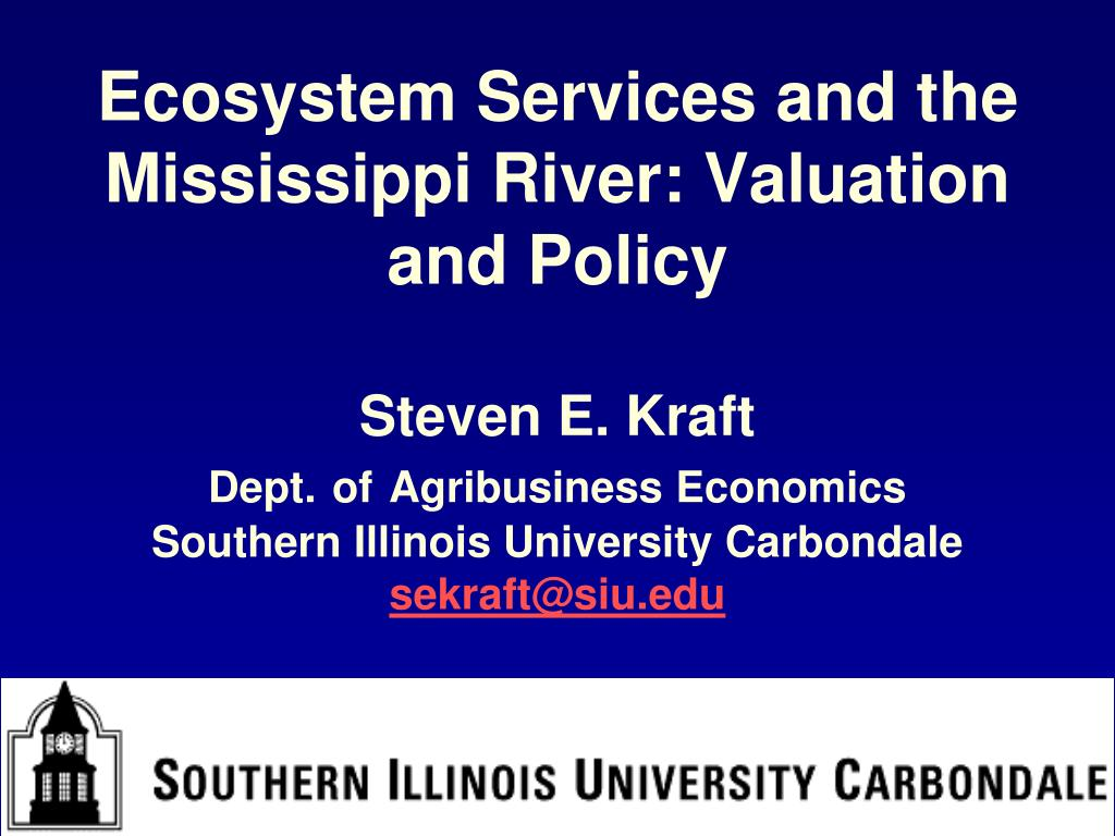 Ecosystem Services and the Mississippi River: Valuation and Policy