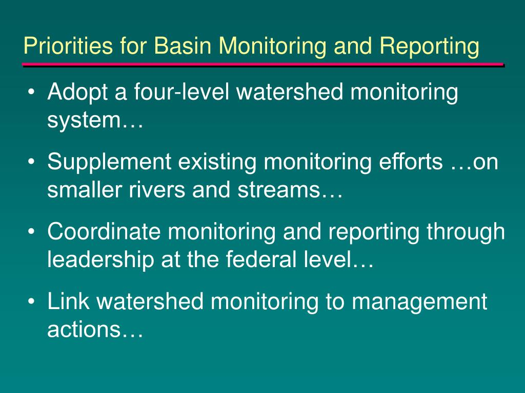 Priorities for Basin Monitoring and Reporting