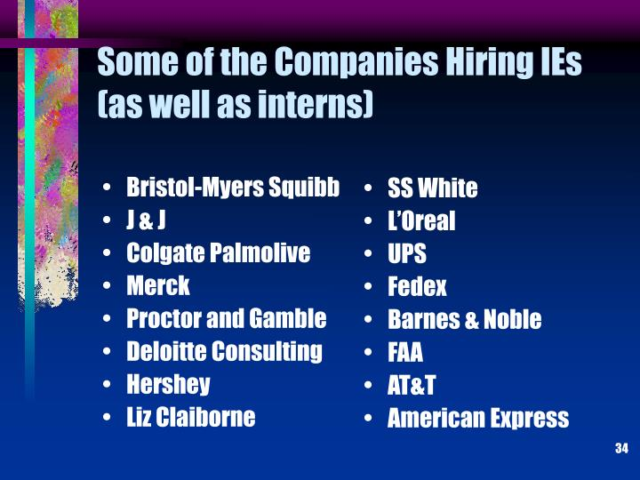 Some of the Companies Hiring IEs