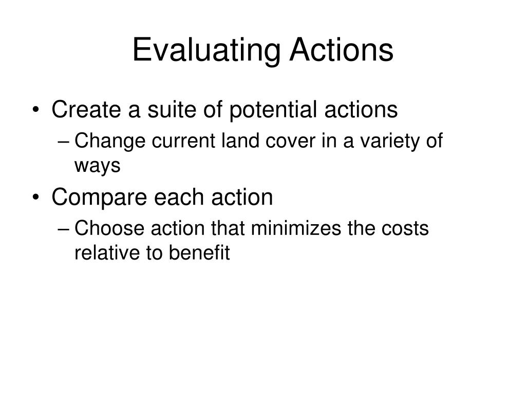 Evaluating Actions