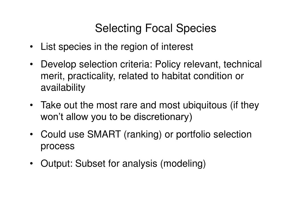 Selecting Focal Species