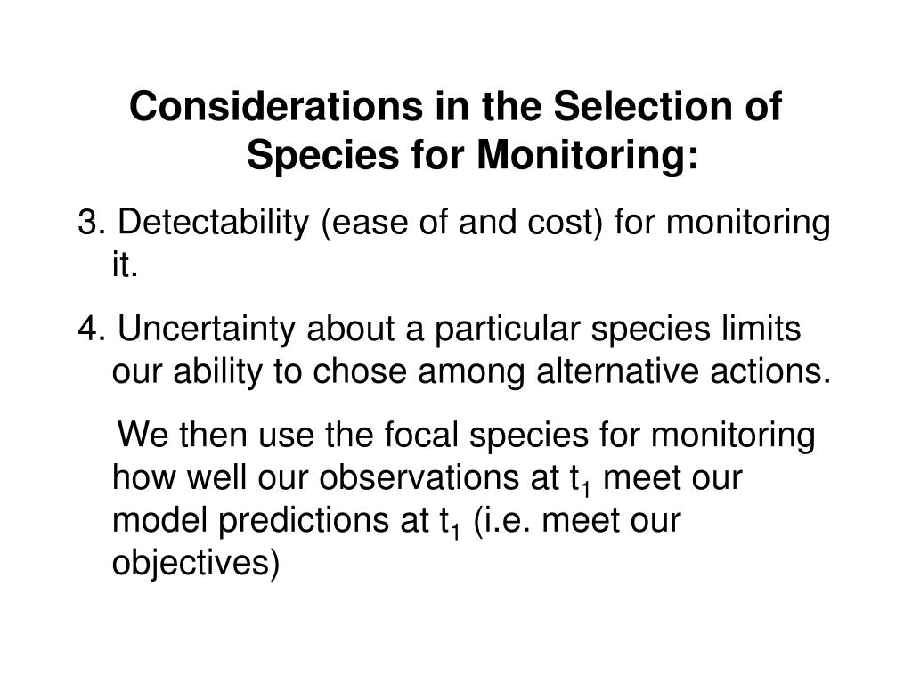 Considerations in the Selection of Species for Monitoring: