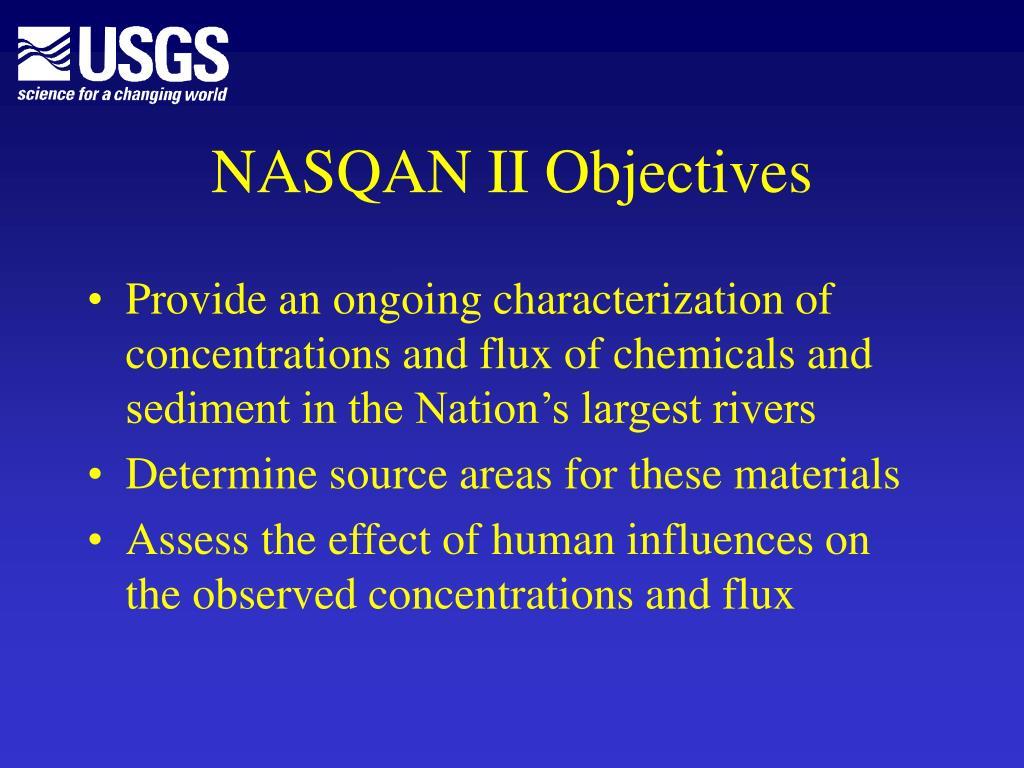 NASQAN II Objectives