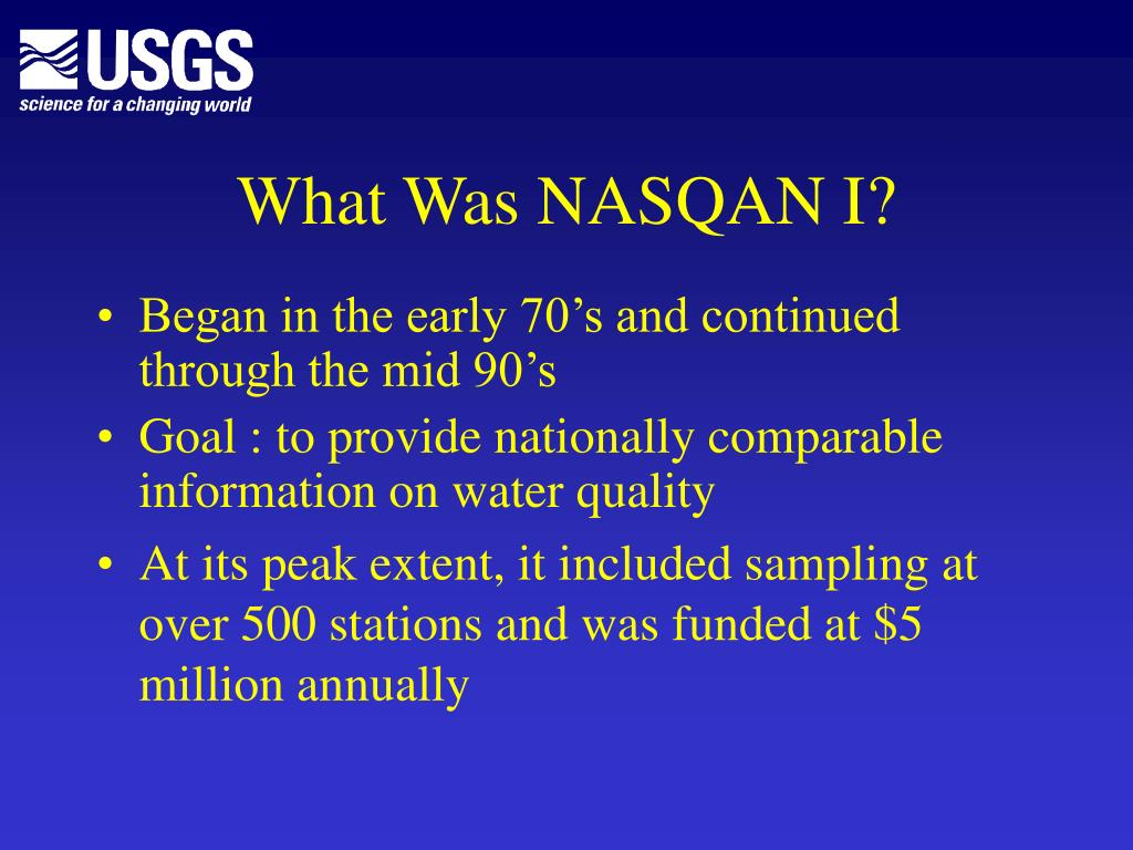 What Was NASQAN I?