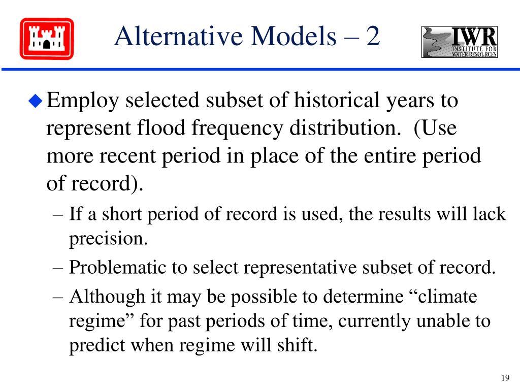 Alternative Models – 2