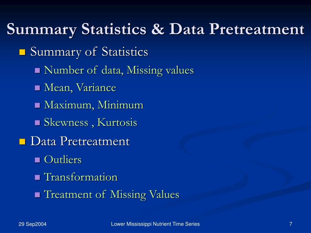 Summary Statistics & Data Pretreatment