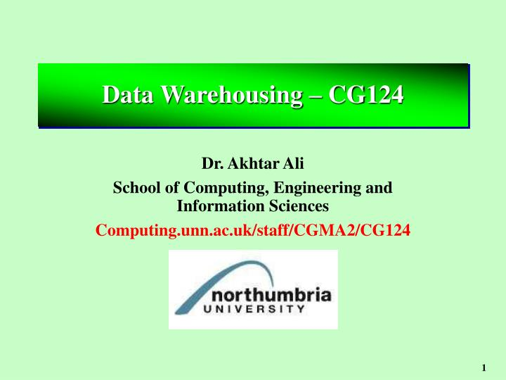 Data Warehousing – CG124