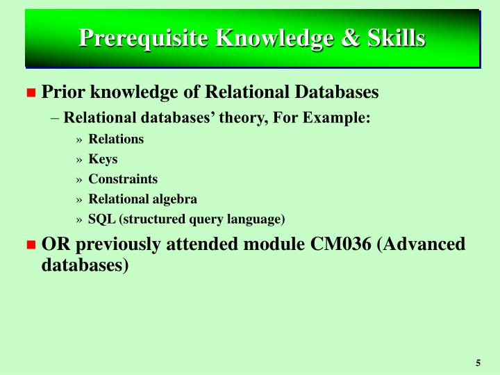 Prerequisite Knowledge & Skills
