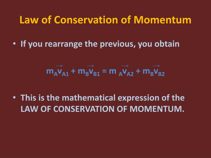 Law of conservation of momentum1