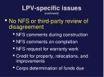 lpv specific issues continued