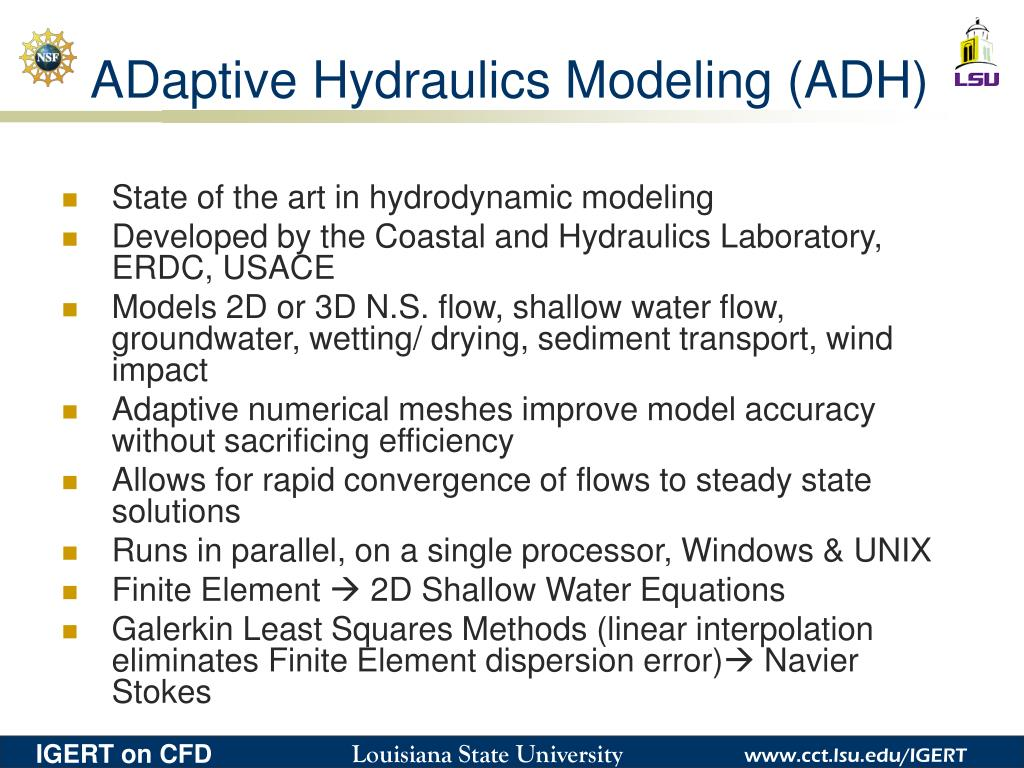 ADaptive Hydraulics Modeling (ADH)