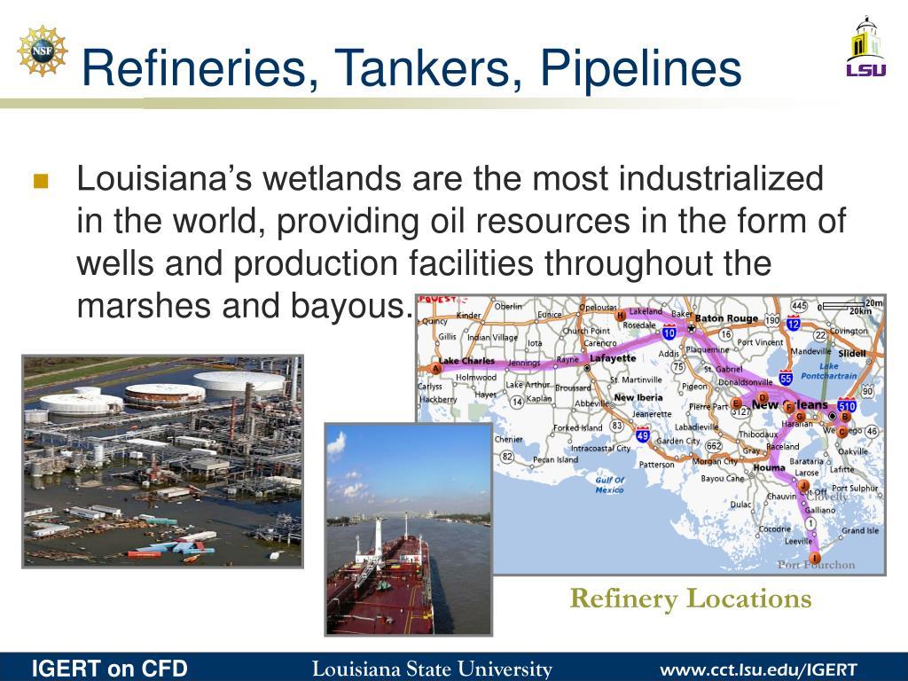 Refineries, Tankers, Pipelines