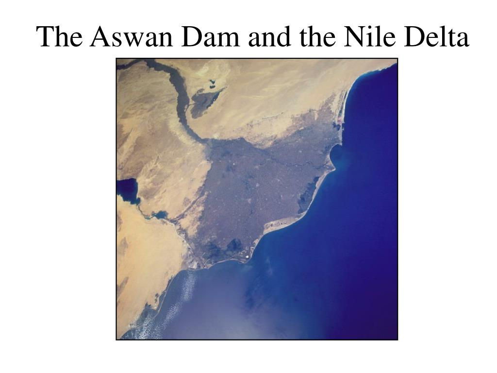 The Aswan Dam and the Nile Delta