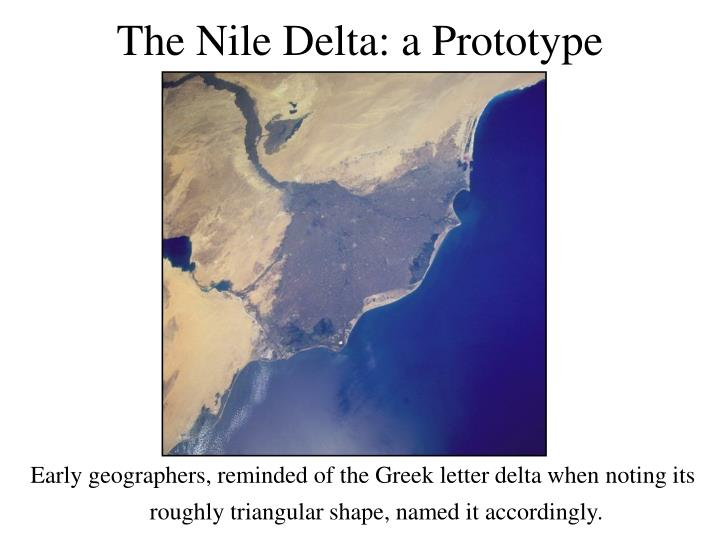 The nile delta a prototype