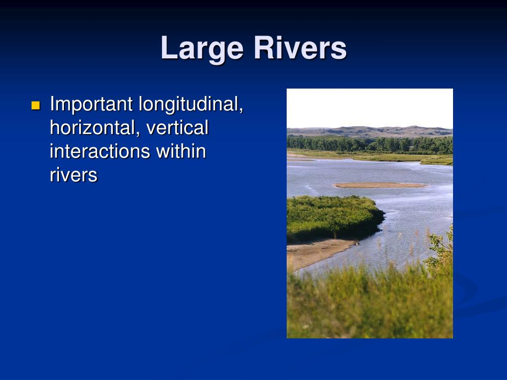 Large Rivers