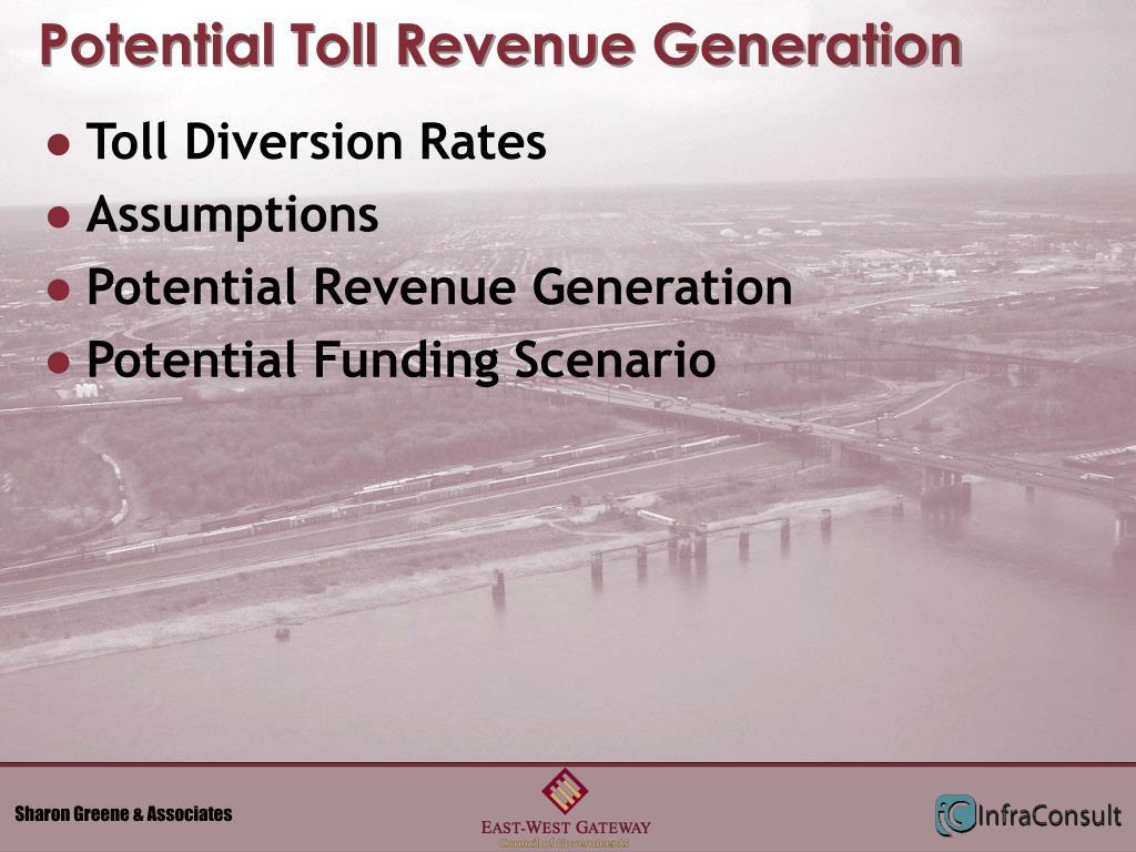 Potential Toll Revenue Generation