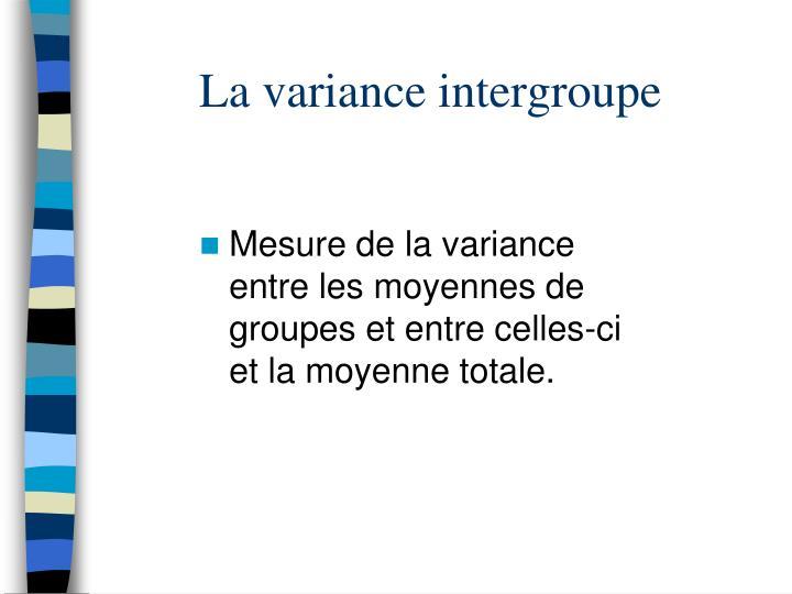La variance intergroupe