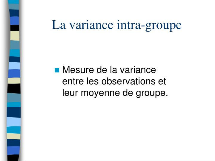 La variance intra-groupe