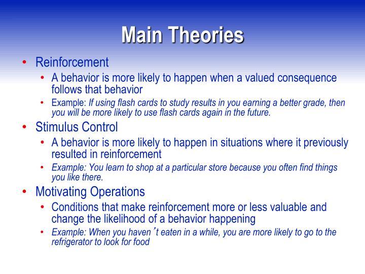 Main Theories