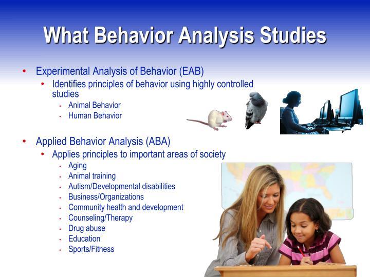 What Behavior Analysis Studies