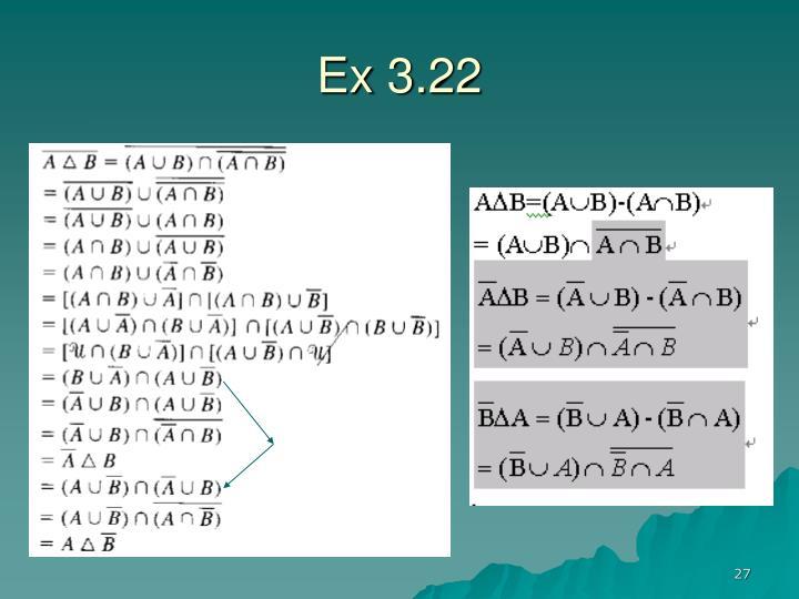 Ex 3.22
