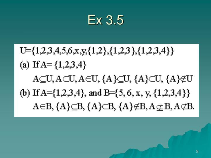 Ex 3.5