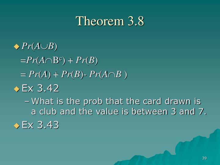 Theorem 3.8